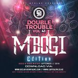 The Double Trouble Mixxtape 2019 Volume 41 Mbogi Edition