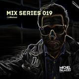 Mix Series 019 Michel Palazzo