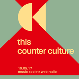 this counter culture #10 at music society web radio