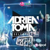 Adrien Toma Selection #060 - Party Fun Club Live @ Le Tremplin