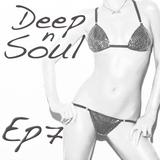 Deep n Soul - ep7