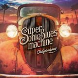 Blues Magazine Radio 88 | Album Tip: Supersonic Blues Machine - Californisoul