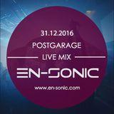 En-Sonic Live at Postgarage // 31.12.2016