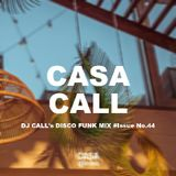 CALL's DISCO FUNKY MIX #Issue No.44
