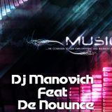 Dj Manovich ft. De Nounce - Music Emotions Part 2 (Progressive, Electro, Tech House)