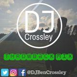 Throwback Mix | Tweet Me @CrossleyUK