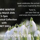 25th March 2018 Goodbye Winter hosted by JANET SHELL (1st broadcast)
