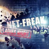 Net-Freak - Ladies night!