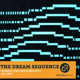 The Dream Sequence - 23rd November 2015