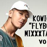 """KOWICHI""""FLYBOY""""MIXXXTAPE vol.2"""
