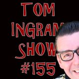 Tom Ingram Show #155 - Recorded LIVE from Rockabilly Radio January 13th 2019