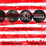 Yoshitoshi Radio 100 - Stranger Beats Freedom