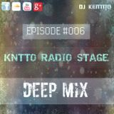 KNTTO Radio Stage #006 - Deep Mix