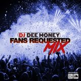DJ Dee Money Fans Requested (Download Link Included)