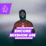 Encore Mixshow 246