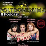 Poltronissima - 08.05.2017 - Ospiti: Milena MICONI, Emanuela AURELI e Thomas SANTU