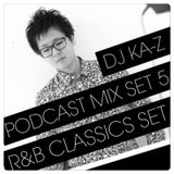 PODCAST MIX SET.5 R&B CLASSICS