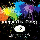 megaMix #223 with Bobby D
