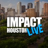 Impact Houston Live with the Wanda Adams and the Professor Kaylan Laws June 16,2018
