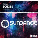 Gayax - Echoes (NicKenzey Re-Edit)