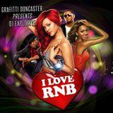 I Love RnB - August 2016 - Vol 1 - DJ Explosive - Allan Ostler