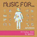 Spensor-Music For Woman (MF#004)