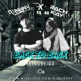 #BackToBack - Episode.08 // @DJBlighty x @RachKayDJ // R&B, Hip Hop & Dancehall // Old School & New