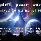 UPLIFT YOUR MIND 2.0 EPISODE 5 LIVE ON LIFTED TRANCE MUSIC RADIO