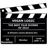 VEGAN LOGIC XCIX - THE BEST FILM SCORES OF 2014 - 22.12.2014
