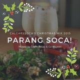 Carnival Mix #233 - Parang Soca 2015 - Soca Radio Show