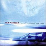 CLUB TRINIDAD 4 Years (1999)