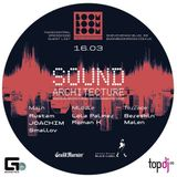 Sound Architecture Night - Terrace Closing mix [16.03.013]