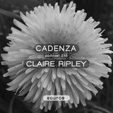 Cadenza Podcast | 216 - Claire Ripley (Source)