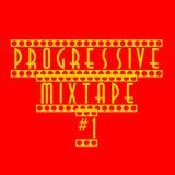 Progressive Mixtape #1