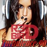 R3DBIRD  - Turbulence 90