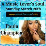 The Artist Behind The Art of Paula Champion on A Music Lover's Soul 3-20-17