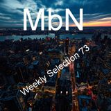 MbN - Weekly Selection 73