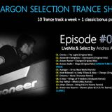 The Argon Selection Trance Show - EP.040 - LiveMix&Select by Andrea Argon