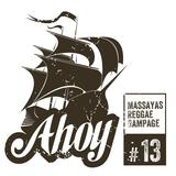 Ahoy! Massaya's Reggae Rampage #13
