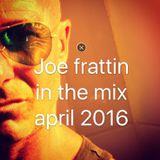 JOE FRATTIN IN THE MIX ( #101 APRIL 2016 SHARM EL SHEIKH )