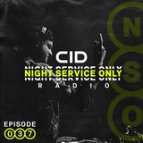 Night Service Only Radio Episode 037