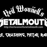 Neil Wonnell's Metalmouth 8-13-16