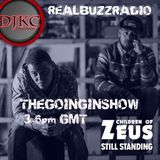 The going in show playing Children of Zeus at Realbuzzradio