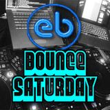 Bounce Saturday  w/ Eric Beats (03.08.2014)