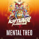 Mental Theo - Warmup Mix - Karnaval Festival 2019
