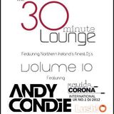 Andy Condie - THE 30 MIN LOUNGE VOL 10