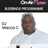 Macca C - Blessings Programme - 110617 - @maccacee
