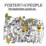 Foster The People - Pumped Up Mix