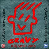 Gravy Dj Set 01 2016