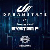 Ferry Corsten - presents System F Dreamstate Radio (06_11_2018)